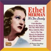 Ethel Merman: Merman, Ethel: It's De-Lovely (1932-54) - CD