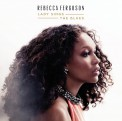 Rebecca Ferguson: Lady Sings The Blues - CD