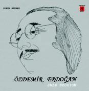 Özdemir Erdoğan: Jazz Sessions - Plak