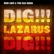 Nick Cave and the Bad Seeds: Dig, Lazarus, Dig!!! - CD