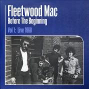 Fleetwood Mac: Before The Beginning Vol 1: Live 1968 - Plak