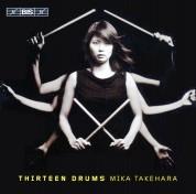 Mika Takehara: Thirteen Drums - Japanese percussion music - CD