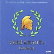 Vartanants Korosu: Çok Sesli Ermeni Koro Müziği - CD