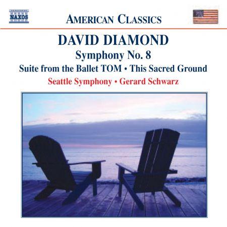 Diamond: Tom Suite / Symphony No. 8 / This Sacred Ground - CD