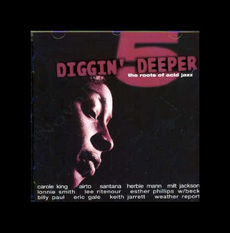 Çeşitli Sanatçılar: Diggin' Deeper 5: The Roots of Acid Jazz - CD