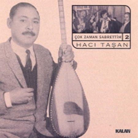 Hacı Taşan: Çok Zaman Sabrettim 2 - CD