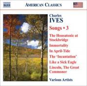Çeşitli Sanatçılar: Ives, C.: Songs, Vol. 3 - CD
