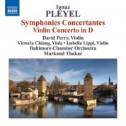 David Perry: Pleyel: Symphonies Concertantes / Violin Concerto in D major - CD