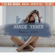 Hande Yener: Beni Sev + Hepsi Hit Vol.2 - CD