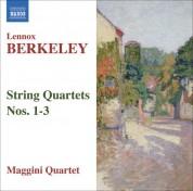 Maggini Quartet: Berkeley: String Quartets Nos. 1-3 - CD