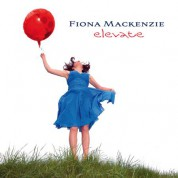 Fiona Mackenzie: Elevate - Plak