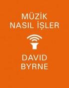 David Byrne: Müzik Nasıl İşler - Kitap