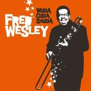 Fred Wesley: Wuda Cuda Shuda - Plak