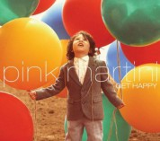 Pink Martini: Get Happy - Plak