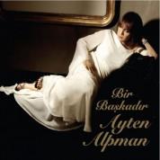 Ayten Alpman: Bir Başkadır Ayten Alpman - CD