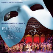 Andrew Lloyd Webber: The Phantom Of The Opera At The Royal Albert Hall - CD