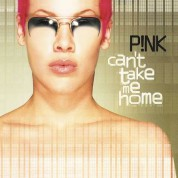 Pink: Can't Take Me Home - Plak