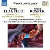 David Bertman: Flagello: Symphony No. 2, 'Symphony of the Winds' - Rosner: Symphony No. 8, 'Trinity' - CD