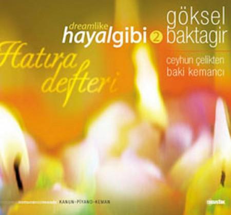 Göksel Baktagir: Hayal Gibi 2 - CD