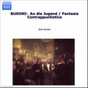 Wolf Harden: Busoni: Piano Music, Vol.  1 - CD