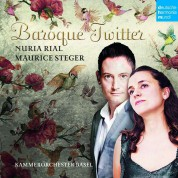 Nuria Rial, Maurice Steger: Baroque Twitter - CD