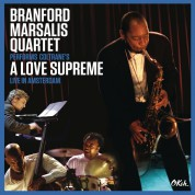Branford Marsalis Quartet: A Love Supreme (Live in Armsterdam) - CD