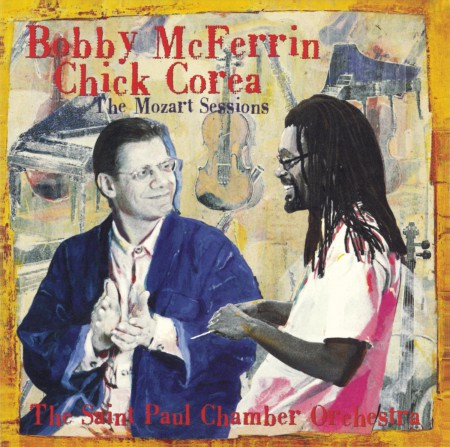 Bobby McFerrin, Chick Corea: The Mozart Sessions - CD