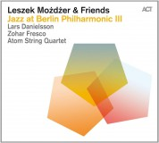Leszek Mozdzer: Jazz at Berlin Philharmonic III - CD