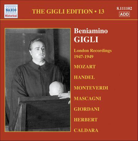 Beniamino Gigli: Gigli, Beniamino: Gigli Edition, Vol. 13: London Recordings (1947-1949) - CD