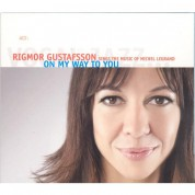 Rigmor Gustafsson: On My Way To You - CD