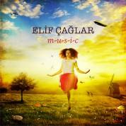 Elif Çağlar: Music - CD