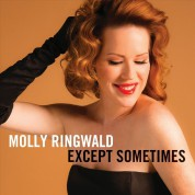 Molly Ringwald: Except Sometimes - CD