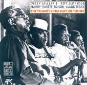 Dizzy Gillespie, Roy Eldridge: The Trumpet Kings Meet Joe Turner - CD