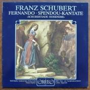 ORF Symphonie Orchester, Edith Mathis: Schubert: Fernando, Spendou, Kantate - Plak