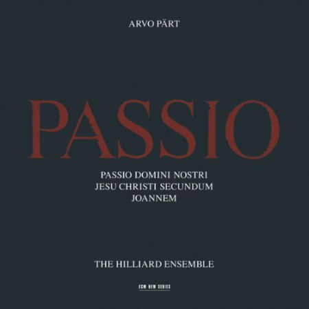 The Hilliard Ensemble: Arvo Part: Passio - CD