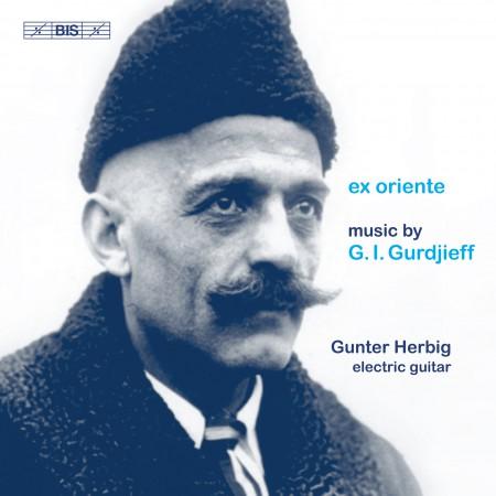 Gunter Herbig: Gurdjieff: Ex Oriente - CD