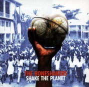 The Boneshakers: Shake The Planet - CD