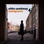 Nitin Sawhney: Immigrants - Plak