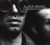 Alper Maral: elektroakustisch! - CD