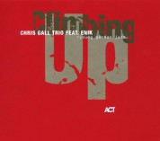 Chris Gall Trio: Climbing Up - CD