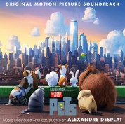 Alexandre Desplat: Secret Life Of Pets (Soundtrack) - Plak