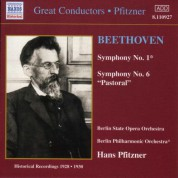 Berlin State Opera Orchestra: Beethoven: Symphonies Nos. 1 and 6 (Pfitzner) (1928-1930) - CD