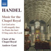 Andrew Gant: Handel: Music for the Chapel Royal - CD