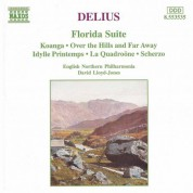 English Northern Philharmonia, David Lloyd-Jones: Delius: Florida Suite - Over the Hills and Far Away - CD
