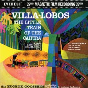Eugene Goossens, London Symphony Orchestra: Villa-Lobos, Ginastera: The Little Train Of The Caipira, Estancia, Panambi (200 g - 45 RPM) - Plak