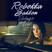 Rebekka Bakken: Things You Leave Behind - Plak