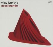 Vijay Iyer Trio: Accelerando - CD