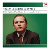 Glenn Gould Plays Bach, Vol. 3 - English And French Suites - CD