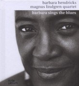 Barbara Hendricks, Magnus Lindgren Quartet: Barbara Sings the Blues - CD
