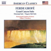 Grofe: Grand Canyon Suite / Mississippi Suite / Niagara Falls - CD